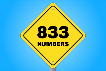 Why 833 Numbers Are Your Last Chance to Get a Vanity Number This Decade